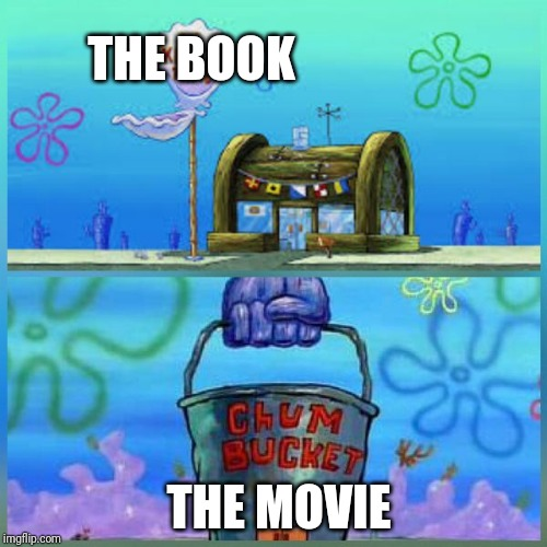Krusty Krab Vs Chum Bucket | THE BOOK THE MOVIE | image tagged in memes,krusty krab vs chum bucket | made w/ Imgflip meme maker