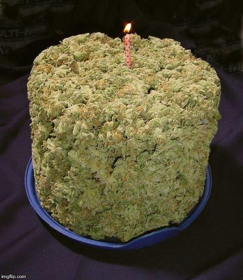 Weed Cake | image tagged in weed cake | made w/ Imgflip meme maker