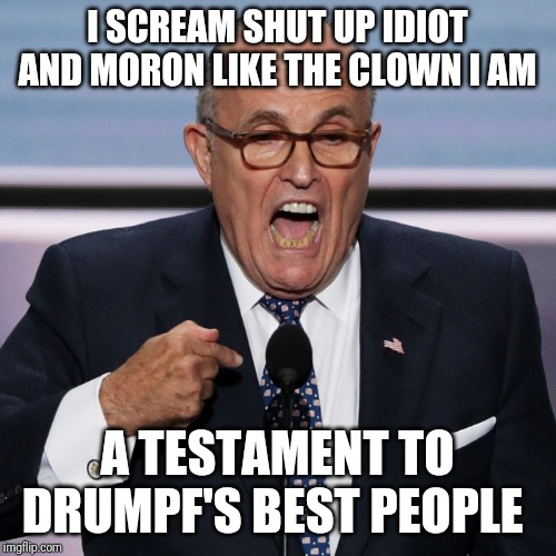 Creepy Condescending Wonka | I SCREAM SHUT UP IDIOT AND MORON LIKE THE CLOWN I AM A TESTAMENT TO DRUMPF'S BEST PEOPLE | image tagged in memes,politics,trump impeachment | made w/ Imgflip meme maker