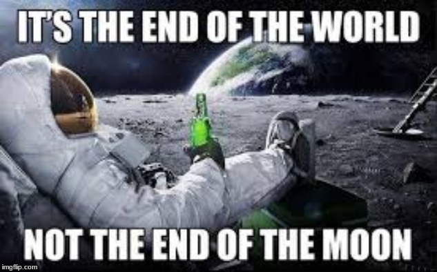 astronauts be like... | image tagged in astronaut,funny | made w/ Imgflip meme maker