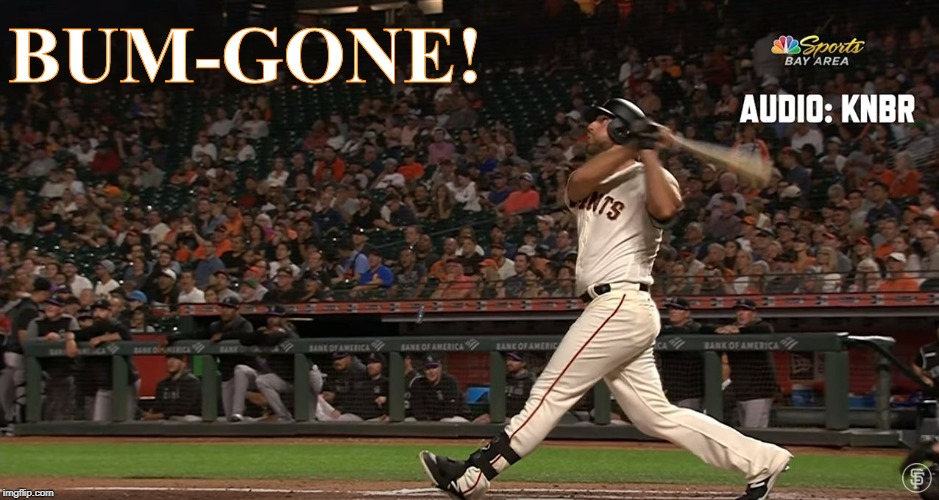 BUM-GONE |  BUM-GONE! | image tagged in madison bumgarner,san francisco giants,madbum | made w/ Imgflip meme maker