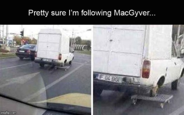 How...? | image tagged in memes,funny,truck,macgyver,wheel,ghetto | made w/ Imgflip meme maker