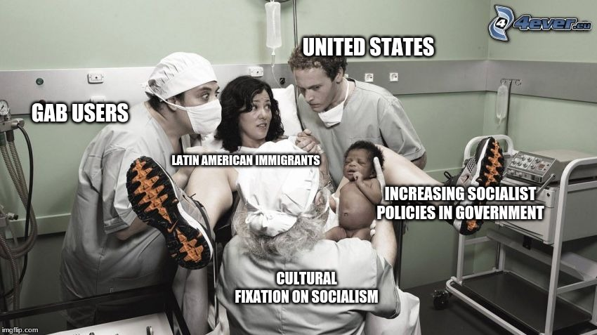Red For Ed My @ss... | UNITED STATES LATIN AMERICAN IMMIGRANTS CULTURAL FIXATION ON SOCIALISM INCREASING SOCIALIST POLICIES IN GOVERNMENT GAB USERS | image tagged in socialism,politics,political humor,latin america | made w/ Imgflip meme maker
