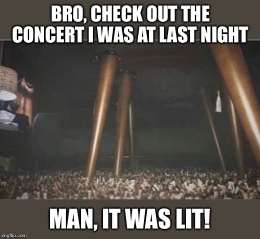 He found tickets under the table |  BRO, CHECK OUT THE CONCERT I WAS AT LAST NIGHT; MAN, IT WAS LIT! | image tagged in carpet,concert,lamp,headlines,optical illusion,funny memes | made w/ Imgflip meme maker