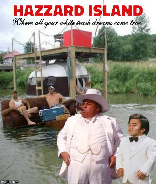 redoux | image tagged in dukes of hazzard,fantasy island,tattoo,tv shows,white trash | made w/ Imgflip meme maker