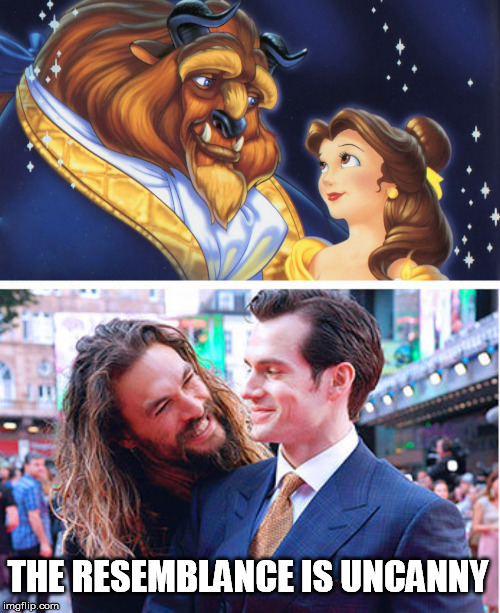 Nailed it |  THE RESEMBLANCE IS UNCANNY | image tagged in jason momoa henry cavill meme,beauty and the beast,nailed it,uncanny | made w/ Imgflip meme maker