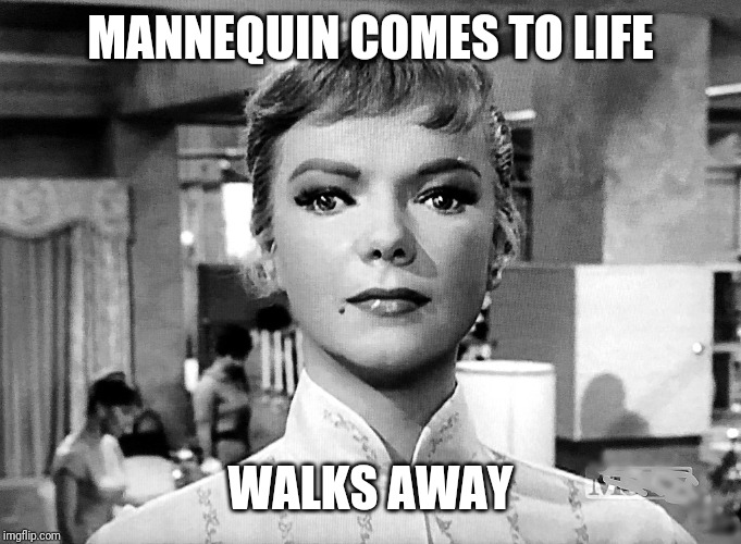 MANNEQUIN COMES TO LIFE WALKS AWAY | made w/ Imgflip meme maker