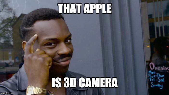 Roll Safe Think About It Meme | THAT APPLE IS 3D CAMERA | image tagged in memes,roll safe think about it | made w/ Imgflip meme maker