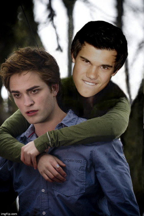 twilight | image tagged in twilight,humpday,ride,lgbtq,taylor,robert pattinson | made w/ Imgflip meme maker