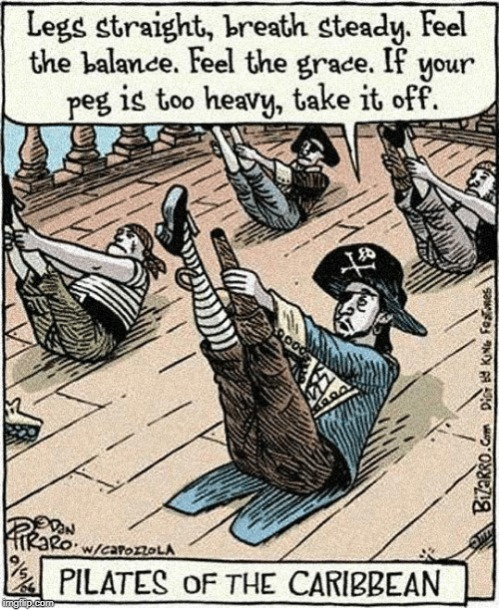 Shape Up or Ship Out | image tagged in vince vance,pilates,pegleg,pirates of the caribbean,exercise,bizarro | made w/ Imgflip meme maker