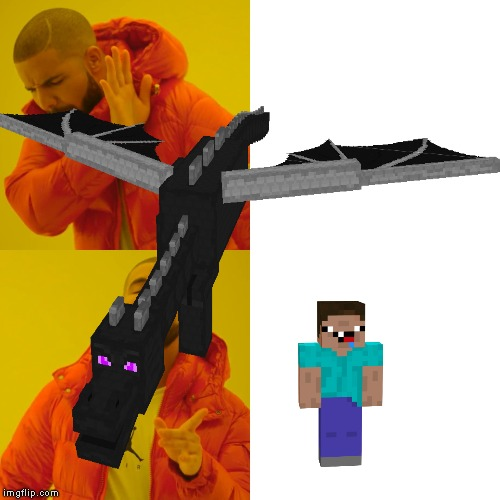drake vs the minecraft ender dragon & NOOb | image tagged in minecraft | made w/ Imgflip meme maker