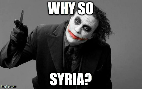 bartender joker | WHY SO SYRIA? | image tagged in joker,syria | made w/ Imgflip meme maker