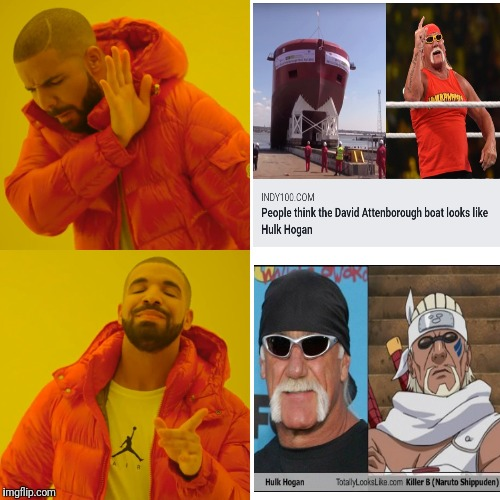 Nay and Yea | . | image tagged in memes,drake hotline bling,hulk hogan,totally looks like,killer bee,naruto shippuden | made w/ Imgflip meme maker