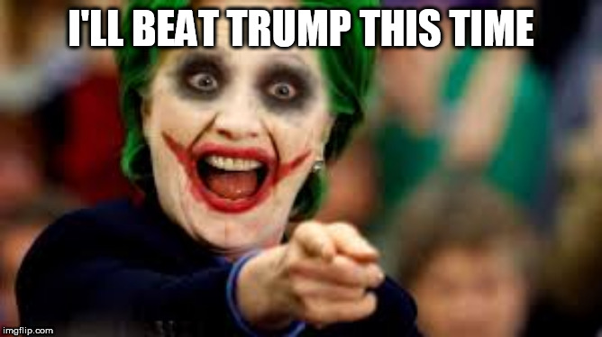 I'LL BEAT TRUMP THIS TIME | image tagged in joker | made w/ Imgflip meme maker