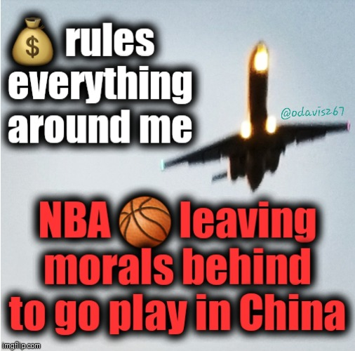 image tagged in nba memes,made in china,morals,freedom of speech | made w/ Imgflip meme maker