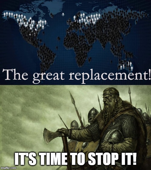 Stop The Great Replacement - Imgflip