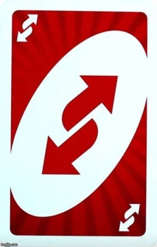 Red uno reverse card | image tagged in red uno reverse card | made w/ Imgflip meme maker