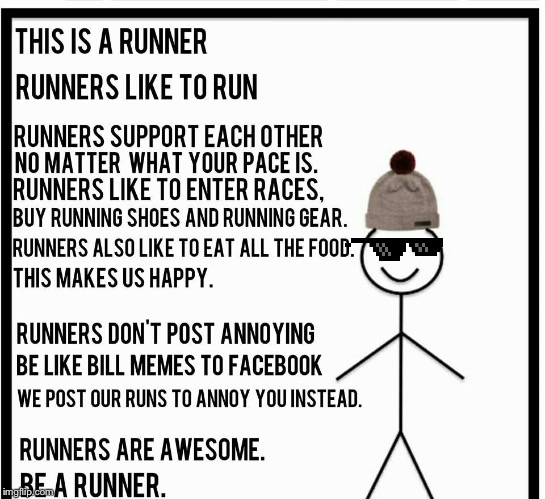 Saw this today | image tagged in running,be like bill | made w/ Imgflip meme maker