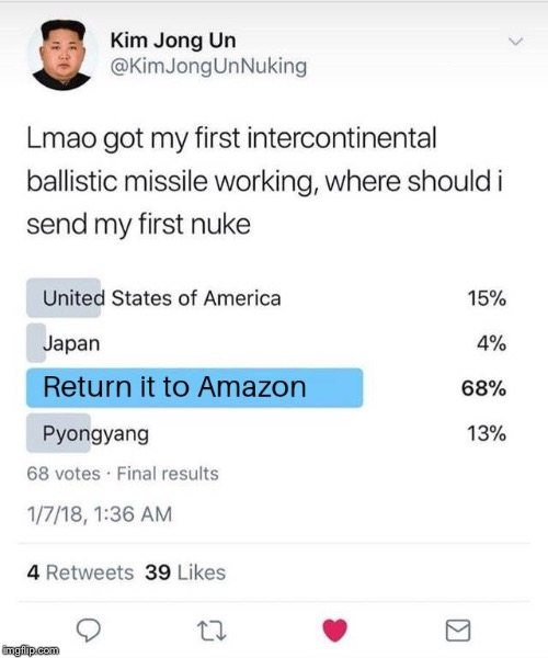 image tagged in north korea,kim jong un,amazon,nuke,missile | made w/ Imgflip meme maker