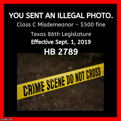 HB 2789 - helpful response image to send back as a reply to criminals who bother you with unsolicited pics (new law in Texas) | image tagged in hb 2789,unsolicited,legal,dating,dating apps,pics | made w/ Imgflip meme maker
