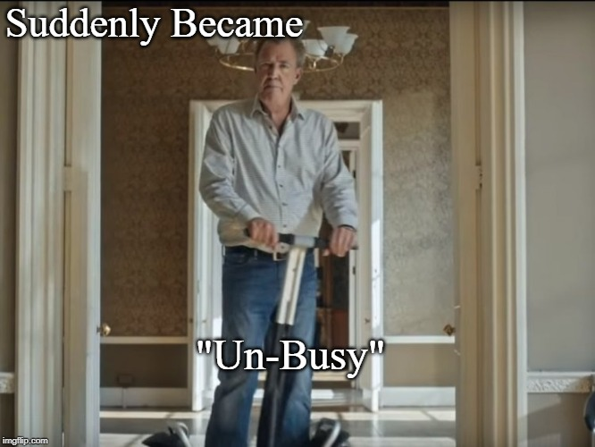 "Suddenly Became ""Un-Busy"" 