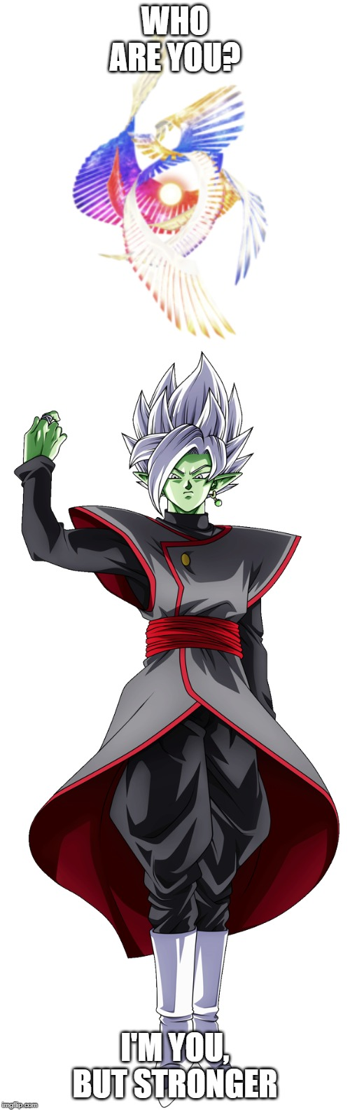 Fused Zamasu > Galeem | WHO ARE YOU? I'M YOU, BUT STRONGER | image tagged in i'm you but stronger,zamasu,dragon ball super,galeem,super smash bros,memes | made w/ Imgflip meme maker