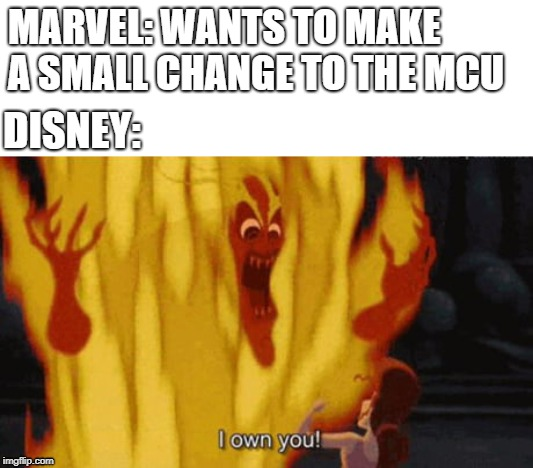 MCU be like | MARVEL: WANTS TO MAKE A SMALL CHANGE TO THE MCU DISNEY: | image tagged in hercules hades,disney,mcu | made w/ Imgflip meme maker