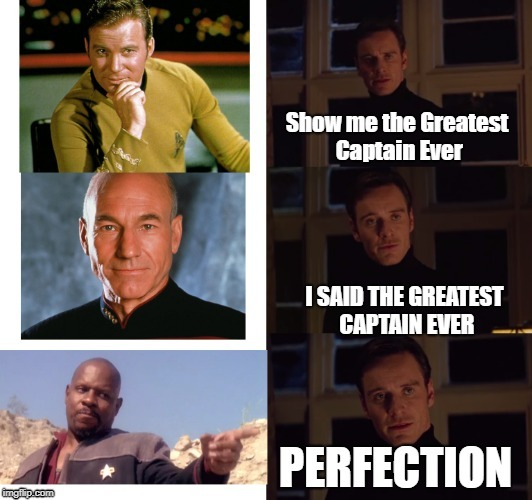 The Greatest Captain Ever | image tagged in star trek | made w/ Imgflip meme maker