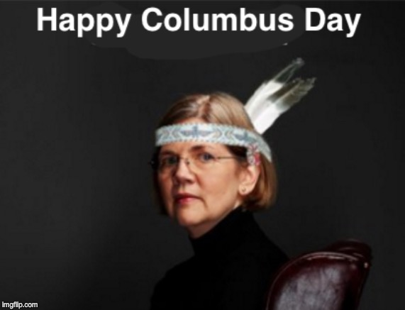 image tagged in columbus day,elizabeth warren | made w/ Imgflip meme maker