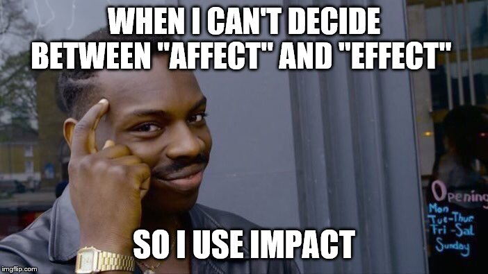 Meme - Affect/Effect