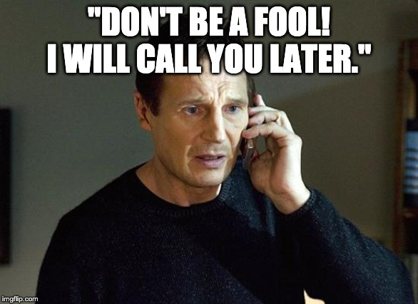 "Liam Neeson Taken 2 | ""DON'T BE A FOOL! I WILL CALL YOU LATER."" 