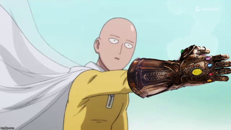 Saitama Power | image tagged in saitama,infinity gauntlet,marvel,one punch man,infinity stones | made w/ Imgflip meme maker