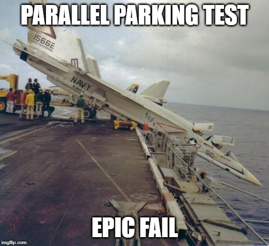 parking | PARALLEL PARKING TEST EPIC FAIL | image tagged in military | made w/ Imgflip meme maker