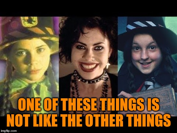 Which Witch Worst? |  ONE OF THESE THINGS IS NOT LIKE THE OTHER THINGS | image tagged in worst witch,the craft,nsfw,goth girls | made w/ Imgflip meme maker