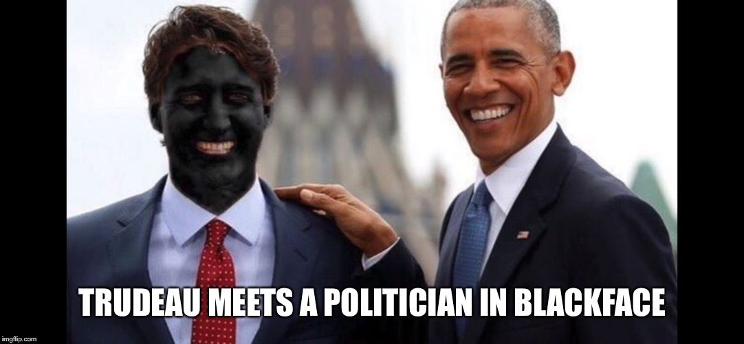 TRUDEAU MEETS A POLITICIAN IN BLACKFACE | image tagged in justin trudeau,barack obama,blackface | made w/ Imgflip meme maker