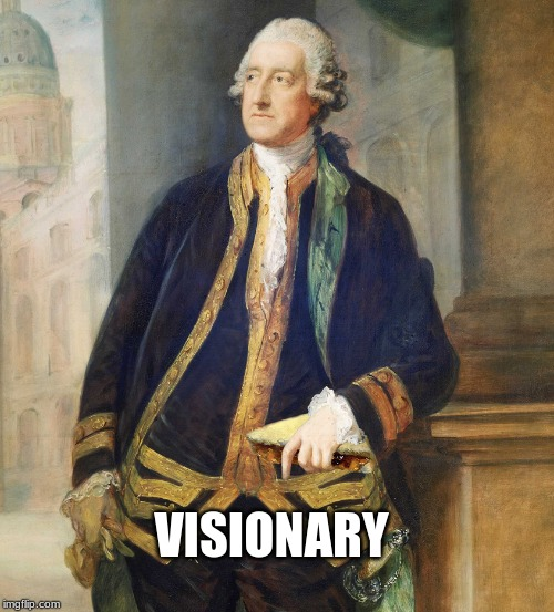Earl of Sandwich | VISIONARY | image tagged in 4th earl,of sandwich,sandwiches,creative minds,pinnacle of humanity | made w/ Imgflip meme maker