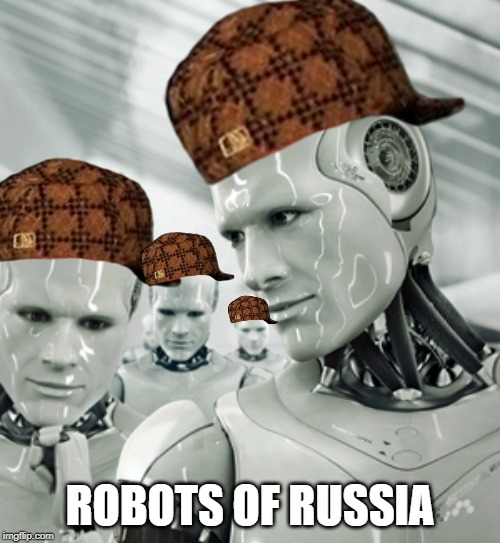 Robots | ROBOTS OF RUSSIA | image tagged in memes,robots | made w/ Imgflip meme maker