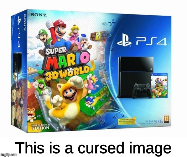 This is a cursed image | image tagged in memes,mario,playstation,playstation 4,cursed image | made w/ Imgflip meme maker
