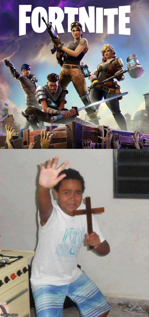 No words needed | image tagged in fortnite,cross,kid with cross,help | made w/ Imgflip meme maker