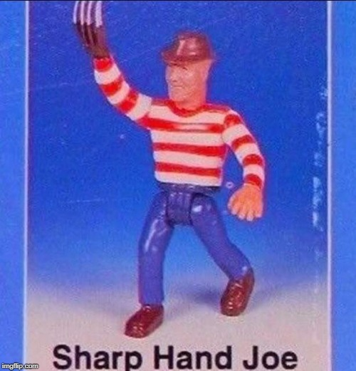 Knock off toy | image tagged in funny,memes,freddy krueger,toy | made w/ Imgflip meme maker