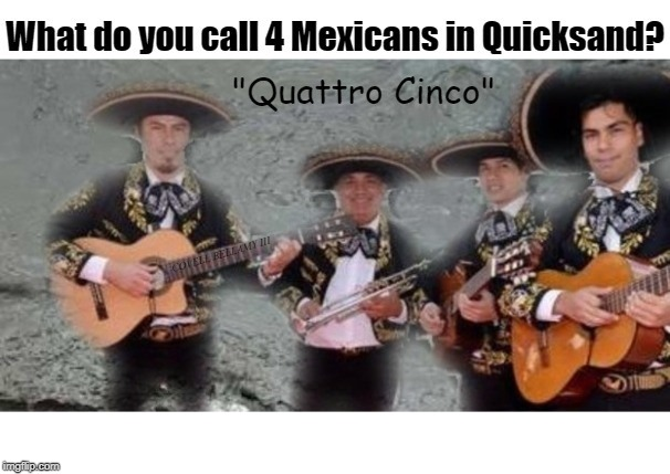 COVELL BELLAMY III | image tagged in 4 mexicans in quicksand | made w/ Imgflip meme maker