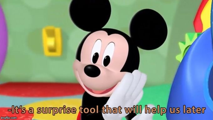 Mickey mouse tool | image tagged in mickey mouse tool | made w/ Imgflip meme maker