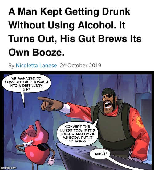 Demoman's Stomach Brewery | image tagged in tf2,team fortress 2,demoman,alcohol | made w/ Imgflip meme maker