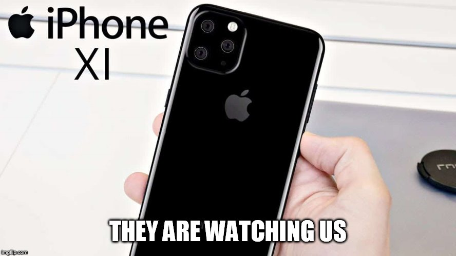 THEY ARE WATCHING US | made w/ Imgflip meme maker