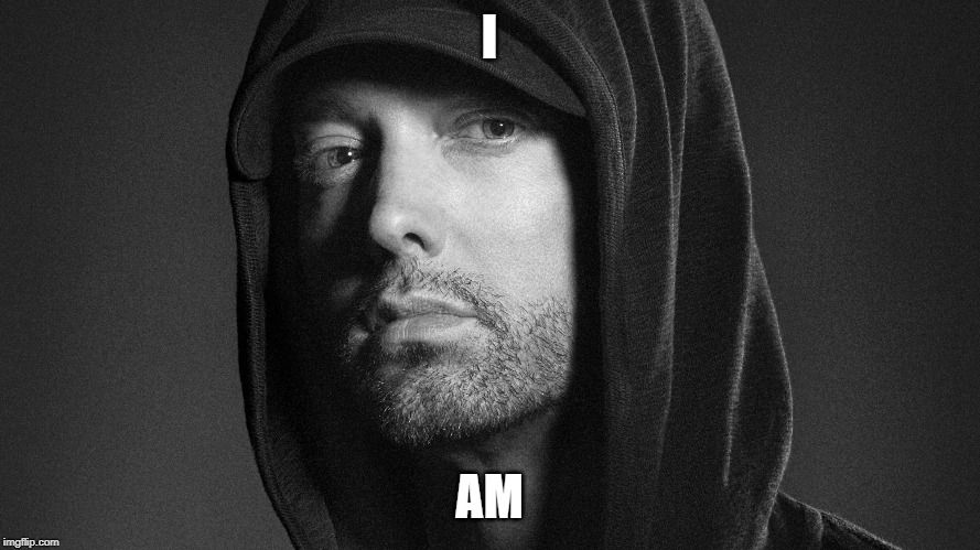 I AM | made w/ Imgflip meme maker
