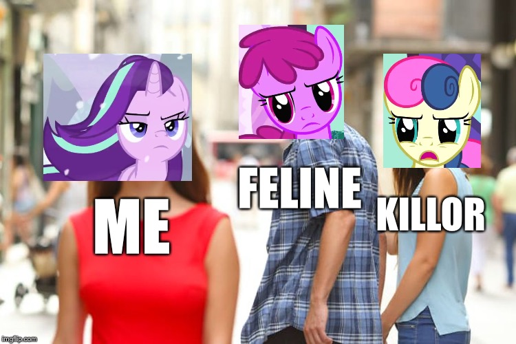 Cherry and Bon Bon Distracted Starlight Glimmer |  FELINE; KILLOR; ME | image tagged in memes,distracted boyfriend,mlp fim,starlight glimmer | made w/ Imgflip meme maker
