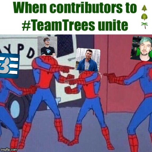 Team Trees + Spiderman | image tagged in memes,team trees,spiderman,spiderman pointing at spiderman,mrbeast | made w/ Imgflip meme maker