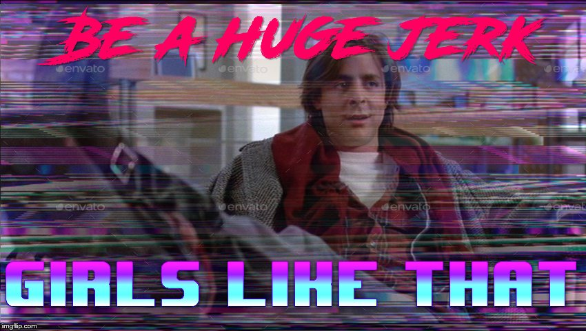 I remade someone else's meme and I really like how it came out | image tagged in breakfast club,80s,80's,retro,repost,dating | made w/ Imgflip meme maker