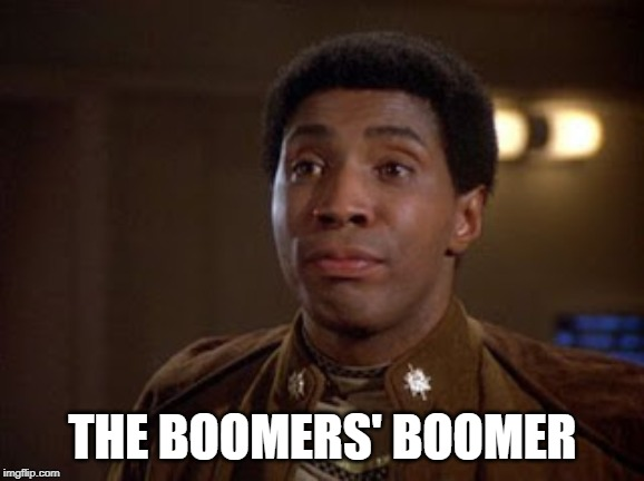 THE BOOMERS' BOOMER | image tagged in battlestar galactica boomer | made w/ Imgflip meme maker
