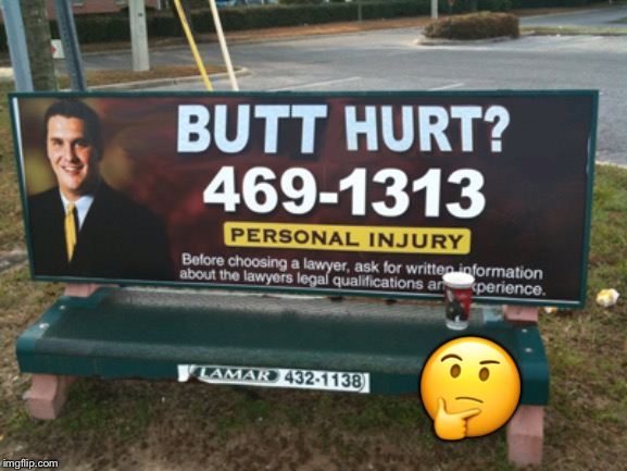 Butt Hurt Much? | ? | image tagged in butt hurt much | made w/ Imgflip meme maker